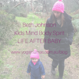 Life After Baby with Beth Johnson (Kids Mind Body Spirit)